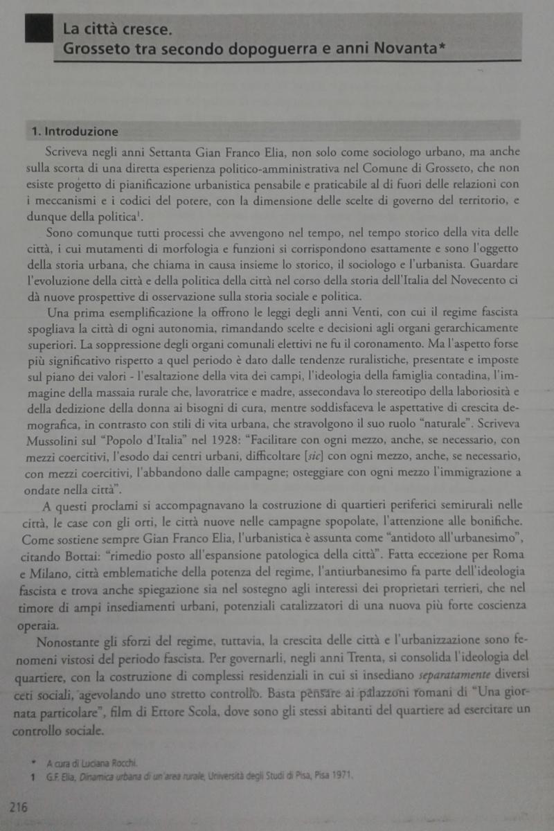 """L. Rocchi, """"La città cresce. Grosseto tra secondo dopoguerra e anni Novanta"""", in: """"Conoscenza, innovazione & sviluppo. Un futuro possibile per il sistema -territorio della provincia di Grosseto"""" (Isgrec, Grosseto 2009)."""